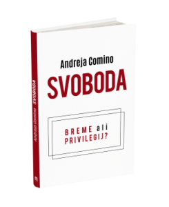 Andreja Comino, avtorica knjige Svoboda: breme ali privilegij